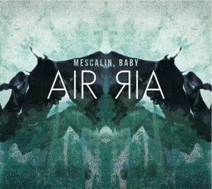 Mescalin Baby - Air Air