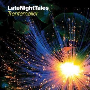 Trentemøller - LateNightTales