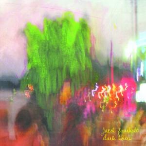 Jacob Faurholt - Dark Hours
